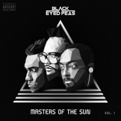 Masters Of The Sun Vol. 1 BY The black Eyed Peas
